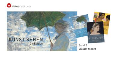 Michael Bockemühl: Reihe Kunst sehen, Band 2 - Claude Monet, Info3 Verlag 2018