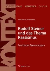 Rudolf Steiner und das Thema Rassismus. Kontext Band 14. Info3 Verlag 2018