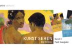 Michael Bockemühl: Reihe Kunst sehen, Band 3 - Paul Gauguin, Info3 Verlag 2018
