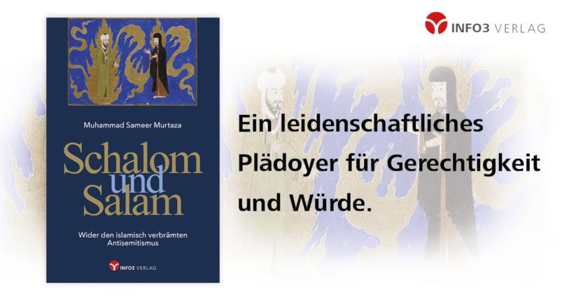 Muhammad Sameer Murtaza: Schalom und Salam. Info3 Verlag 2018