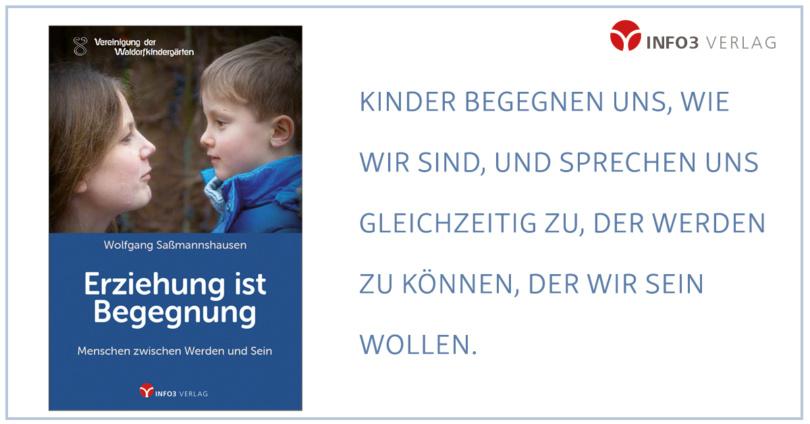 Info3 Verlag, Erziehung ist Begegnung