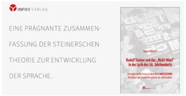 """Info3 Verlag, Rudolf Steiner und das """"Nicht-Wort"""" in der Lyrik des 20. Jahrhunderts"""