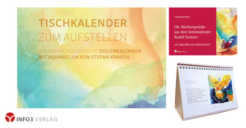 Stefan Krauch: Die Wochensprüche aus dem Seelenkalender Rudolf Steiners. © Info3 Verlag