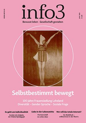 Zeitschrift info3, Ausgabe Juni 2019. © Info3 Verlag