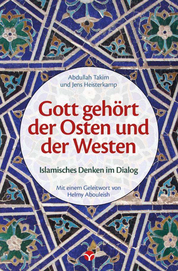 Heisterkamp, Takim: Gott gehört der Osten und der Westen. © Info3 Verlag