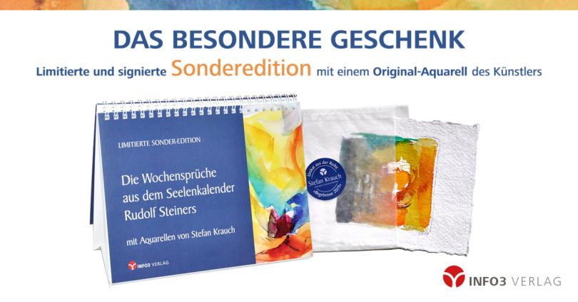 Limitierte Sonderedition: Die Wchensprüche aus dem Seelenkalender Rudolf Steiners mit Aquarellen von Stefan Krauch. © Info3 Verlag