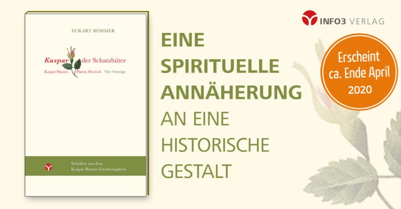 Eckart Böhmer: Kaspar, der Schatzhüter. © Info3 Verlag