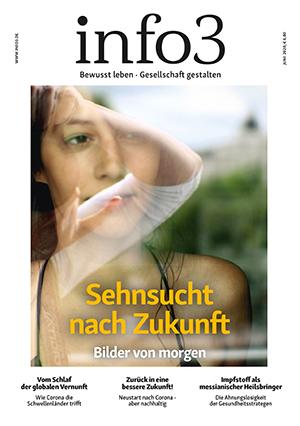 Zeitschrift info3, Ausgabe Juni 2020. © Info3 Verlag