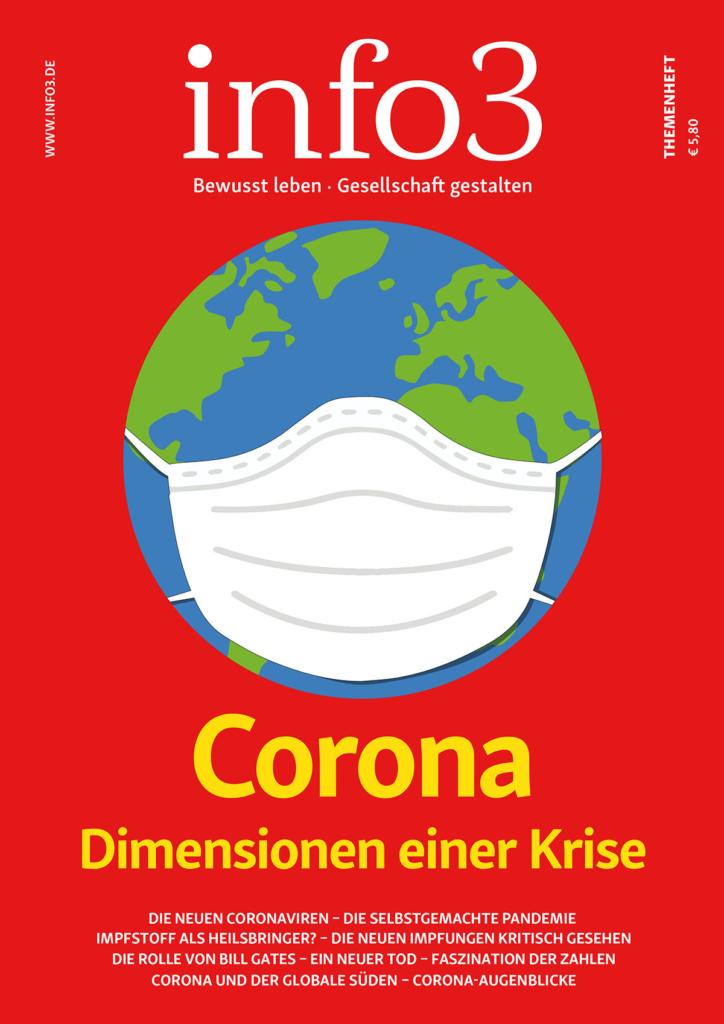Corona - Dimensionen einer Krise. info3 Themenheft. © Info3 Verlag