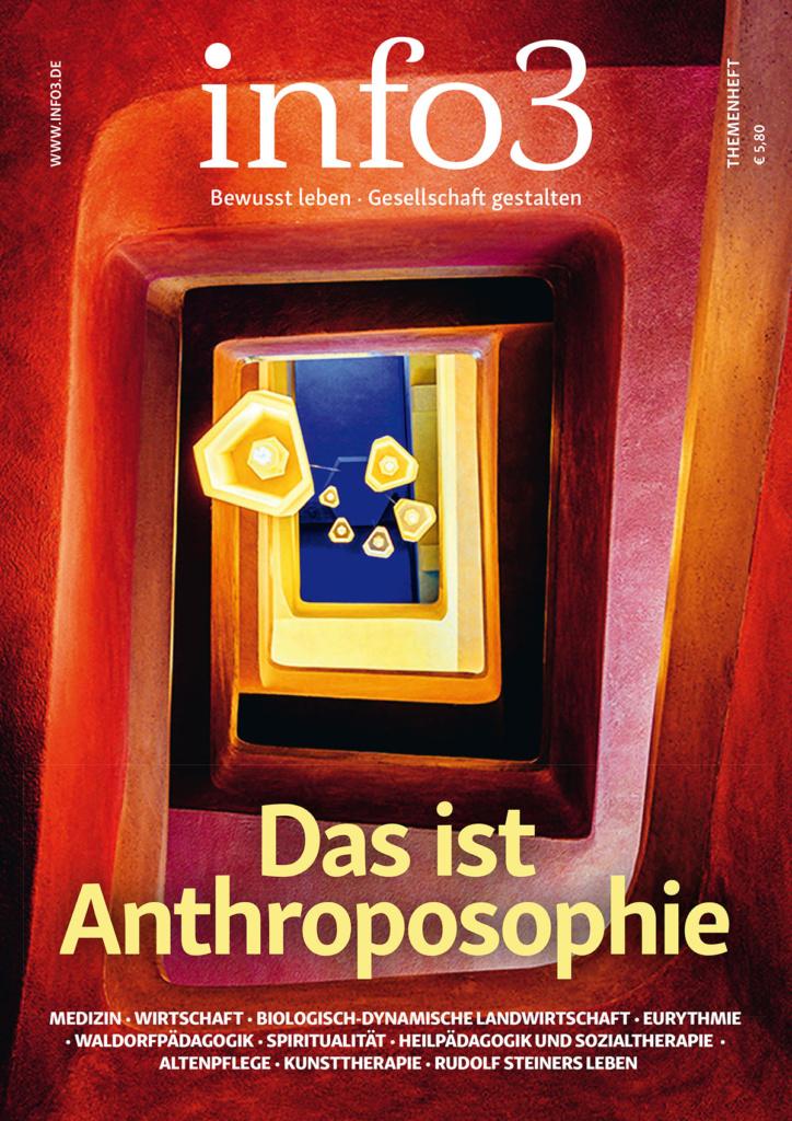 Das ist Anthroposophie - Eine Einladung zum Kennenlernen