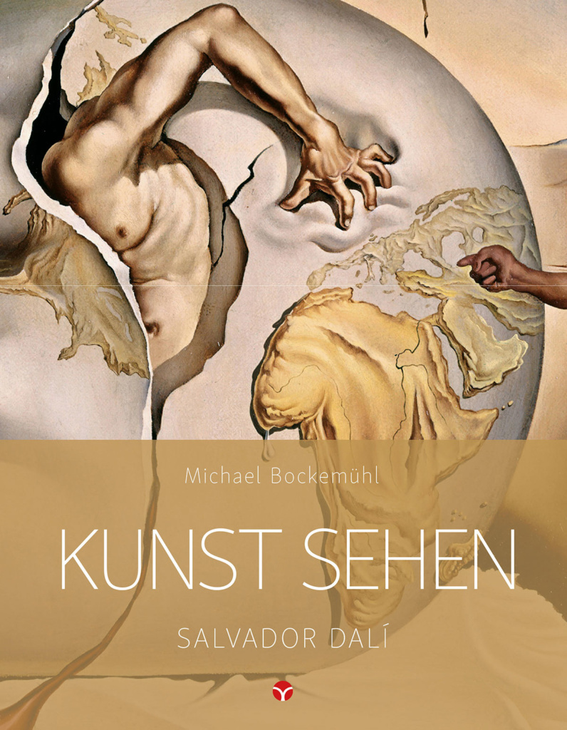 Salvador Dalí - Michael Bockemühl: Edition Kunst sehen, Band 11. © Info3 Verlag