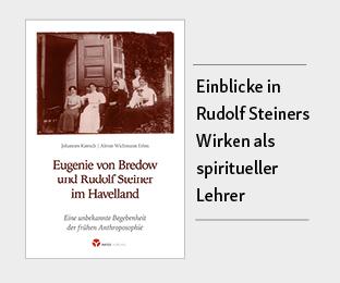 Eugenie von Bredow und Rudolf Steiner im Havelland